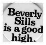 Beverly Sills is a good high!